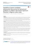 Feasibility of parent‑mediated behavioural intervention for behavioural problems in children with Autism Spectrum Disorder in Nigeria: A pilot study