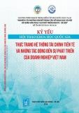 Kỷ yếu hội thảo khoa học quốc gia – Thực trạng hệ thống tài chính tiền tệ và những tác động đến sự phát triển của doanh nghiệp Việt Nam