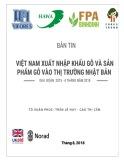 Bản tin Việt Nam xuất nhập khẩu gỗ và sản phẩm gỗ vào thị trường Nhật Bản