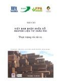 Báo cáo Việt Nam nhập khẩu gỗ nguyên liệu từ Châu Phi – Thực trạng và rủi ro