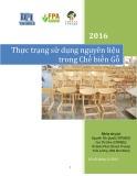 Báo cáo Thực trạng sử dụng nguyên liệu trong chế biến gỗ năm 2016
