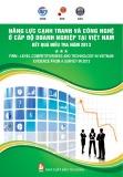 Báo cáo Năng lực cạnh trạnh và công nghiệ ở cấp độ doanh nghiệp tại Việt Nam – kết quả điều tra năm 2013