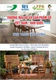 Báo cáo Thương mại gỗ và sản phẩm gỗ Việt Nam - Hàn Quốc: Thực trạng và xu hướng