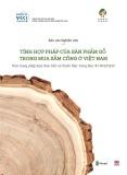 Báo cáo Nghiên cứu tính hợp pháp của sản phẩm gỗ trong mua sắm công ở Việt Nam – Thực trạng pháp luật, thực tiễn và thách thức trong thực thi VPA/FLEGT