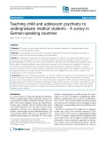 Teaching child and adolescent psychiatry to undergraduate medical students - A survey in German-speaking countries