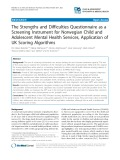 The Strengths and Difficulties Questionnaire as a Screening Instrument for Norwegian Child and Adolescent Mental Health Services, Application of UK Scoring Algorithms