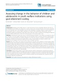 Assessing change in the behavior of children and adolescents in youth welfare institutions using goal attainment scaling