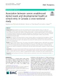 Association between severe unaddressed dental needs and developmental health at school entry in Canada: A cross-sectional study