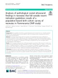 Analyses of pathological cranial ultrasound findings in neonates that fall outside recent indication guidelines: results of a population-based birth cohort: Survey of neonates in Pommerania (SNiP-study)