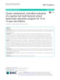 Cluster-randomized, controlled evaluation of a teacher led multi factorial school based back education program for 10 to 12-year old children
