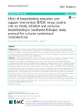 Effect of breastfeeding education and support intervention (BFESI) versus routine care on timely initiation and exclusive breastfeeding in Southwest Ethiopia: Study protocol for a cluster randomized controlled trial