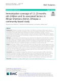 Immunization coverage of 12–23 months old children and its associated factors in Minjar-Shenkora district, Ethiopia: A community-based study