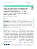 Nasal continuous positive airway pressure with head cap fixation as a contributing factor to extensive scalp necrosis in a preterm neonate with early-onset sepsis and scalp hematoma