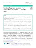 Risk-based approach to school entry examinations in Germany – a validation study