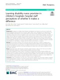Learning disability nurse provision in children's hospitals: Hospital staff perceptions of whether it makes a difference