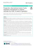 Prospective observational study of early respiratory management in preterm neonates less than 35 weeks of gestation