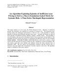 An algorithm exploiting episodes of inefficient asset pricing to derive a macro-foundation scaled metric for systemic risk: A time-series Martingale representation