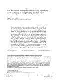 Các yếu tố ảnh hưởng đến việc áp dụng ngân hàng xanh tại các ngân hàng thương mại Việt Nam