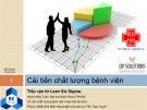 Bài giảng Cải tiến chất lượng bệnh viện