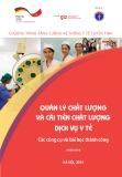 Các công cụ và bài học thành công - Quản lý chất lượng và cải tiến chất lượng dịch vụ Y tế