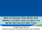 Bài giảng Một số thành công bước đầu trong cải tiến chất lượng của bệnh viện huyện Phú Vang