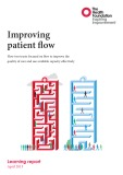 Improving patient flow - How two trusts focused on flow to improve the quality of care and use available capacity effectively