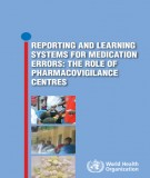 The role of pharmacovigilance centres - Reporting and learning systems for medication errors: Part 2