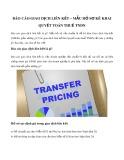Báo cáo giao dịch liên kết - Mẫu hồ sơ kê khai quyết toán thuế TNDN