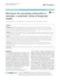 Risk factors for necrotizing enterocolitis in neonates: A systematic review of prognostic studies
