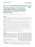 Thermal quantitative sensory testing in healthy Dutch children and adolescents standardized test paradigm and Dutch reference values