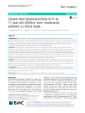 Leisure time physical activity in 9- to 11-year-old children born moderately preterm: A cohort study