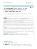 The minimally effective dose of sucrose for procedural pain relief in neonates: A randomized controlled trial