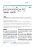 Exercise reduces body fat and improves insulin sensitivity and pancreatic β-cell function in overweight and obese male Taiwanese adolescents