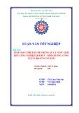 Luận văn tốt nghiệp ngành Môi trường: Tính toán thiết kế hệ thống xử lý nước thải khu công nghiệp Kim Huy – Bình Dương, công suất 2.000 m3/ngày đêm