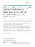 Daily actions, challenges, and needs among Dutch parents while supporting the participation of their child with a physical disability at home, at school, and in the community: A qualitative diary study