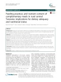 Feeding practices and nutrient content of complementary meals in rural central Tanzania: Implications for dietary adequacy and nutritional status