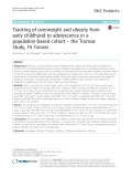 Tracking of overweight and obesity from early childhood to adolescence in a population-based cohort – the Tromso Study, Fit Futures