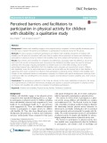 Perceived barriers and facilitators to participation in physical activity for children with disability: A qualitative study