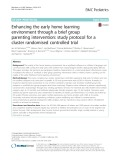 Enhancing the early home learning environment through a brief group parenting intervention: Study protocol for a cluster randomised controlled trial