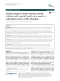 Parent/caregiver health literacy among children with special health care needs: A systematic review of the literature