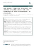 High variability in the dosing of commonly used antibiotics revealed by a Europe-wide point prevalence study: Implications for research and dissemination