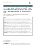 Growth and safety evaluation of infant formulae containing oligosaccharides derived from bovine milk: A randomized, double-blind, noninferiority trial