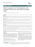 Parents experiences of communication with neonatal intensive-care unit staff: An interview study