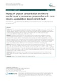 Impact of oxygen concentration on time to resolution of spontaneous pneumothorax in term infants: A population based cohort study