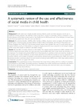 A systematic review of the use and effectiveness of social media in child health