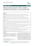Physical activity and motor skills in children attending 43 preschools: A cross-sectional study