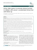 Active video games to promote physical activity in children with cancer: A randomized clinical trial with follow-up
