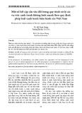 Một số bất cập cần sửa đổi trong quy trình xử lý các vụ việc cạnh tranh không lành mạnh theo quy định pháp luật cạnh tranh hiện hành của Việt Nam