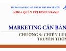 Bài giảng Marketing căn bản: Chương 9 - ThS. Huỳnh Hạnh Phúc (2018)