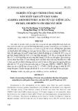 Nghiên cứu quy trình công nghệ sản xuất gạo lứt giàu GABA (Gamma Aminobutyric Acid) từ giống lúa: OM 5451, OM 6979 và OM 1532 nảy mầm